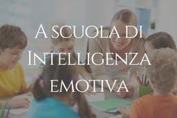 A scuola di intelligenza emotiva